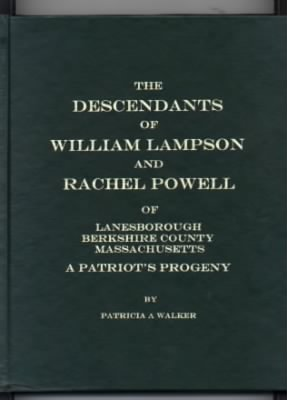 Book Descendants of William Lampson and Rachel Powell Pub 2003
