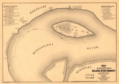 Map showing the Rebel batteries at Island no. 10 & vicinity for the defence of the Mississippi River, captured by U.S. forces, April 7th 1862 Surveyed under the direction of Brig. Genl. Geo. W. Cullum, Chief of Staff & Engine › Page 1 - Fold3.com