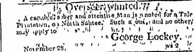 George Lockey Advertises for an Overseer for Plantation on North Santee River, SC - Fold3.com