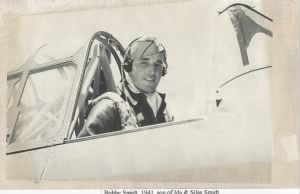 "in 1943, ""Bobby"" was a P-38 Fighter Pilot, F/O Robt. Smidt was MIA, 19 Aug.'43 MTO"