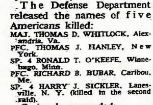 Harry Sickler was killd in the second raid.  1 Nov. 1964