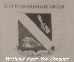 "323rd Bomb Group Emblem ""Without Frear We Conquer"""