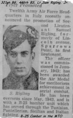 Combat Pilot Sam Rigling, Jr. becomes a FIRST Lt. 321st BG, 446th BS, MTO 1943-44