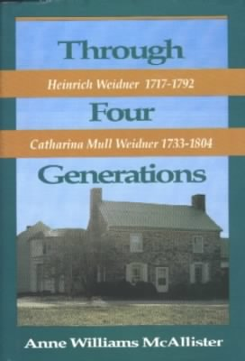 Through Four Generations - Heinrich Weidner - Anne Williams McAllister.jpg