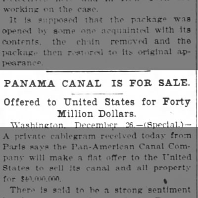 Panama Canal for sale for $40 million dollars (1901)